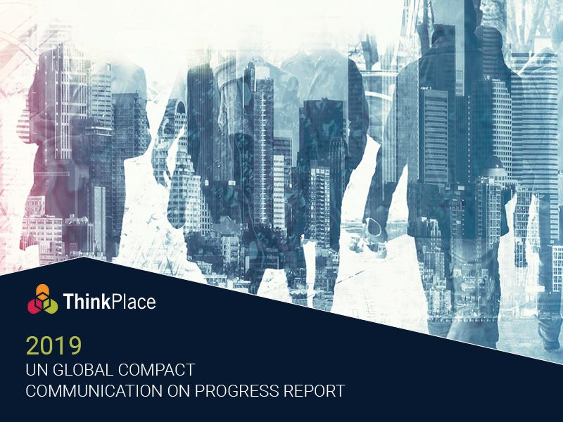 ThinkPlace 2019 UN Global Compact Communication On Progress Report